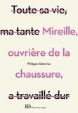 Philippe Gaboriau - Mireille, ouvrière de la chaussure.