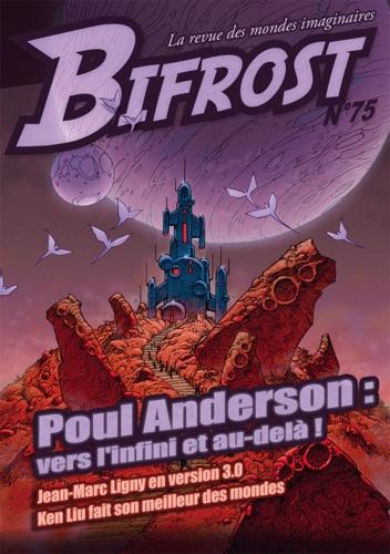 Bifrost N° 75 Poul Anderson, vers l'infini et au-delà !