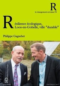 """Philippe Gagnebet - Résilience écologique : Loos-en-Gohelle, ville """"durable""""."""