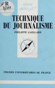 Philippe Gaillard - Technique du journalisme.