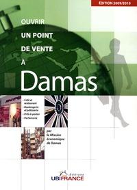 Philippe Galli - Ouvrir un point de vente à Damas.