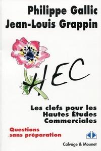 Philippe Gallic et Jean-Louis Grappin - Les clefs pour les Hautes Etudes Commerciales (questions sans préparation).