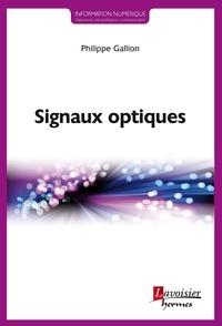 Philippe Gallion - Signaux optiques.