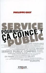 Philippe Galy - Service public : pourquoi ça coince ?.