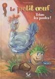 Philippe Garand - Le petit oeuf Tome 1 : Tchao les poules !.