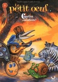 Philippe Garand et Simon Mitteault - Le petit oeuf Tome 7 : Cocottes et cocotiers !.