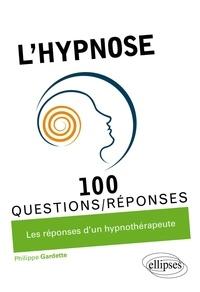 Philippe Gardette - L'hypnose.