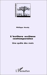 Philippe Gardy - L'ecriture occitane contemporaine - une quete des mots.