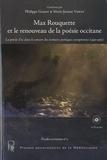 Philippe Gardy - Max Rouquette et le renouveau de la poésie occitane - La poésie d'oc dans le concert des écritures poétiques européennes (1930-1960) : actes du colloque des 3 et 4 avril 2008, Montpellier. 1 CD audio