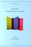 Philippe Gardy - René Nelli, la recherche du poème parfait.