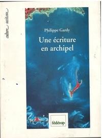 Philippe Gardy - Une écriture en archipel - Cinquante ans de poésie occitane 1940-1990.