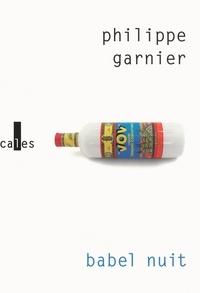 Philippe Garnier - Babel nuit.