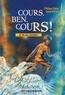 Philippe Garon et Sonia Cotten - Cours, Ben, cours!.
