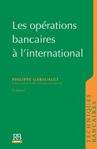 Philippe Garsuault - Opérations bancaires à l'international.