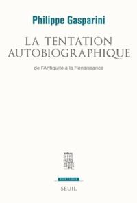 La tentation autobiographique - De lAntiquité à la Renaissance.pdf