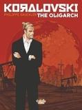 Philippe Gauckler - Koralovski - Volume 1 - The Oligarch.