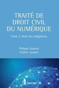 Traite de droit civil du numérique - Tome 2, Droit des obligations.pdf