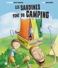 Philippe Gaufreteau et Hugo Dupaquier - Les sardines font du camping.