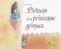 Pirlouis et la princesse grimace - Philippe Gaufreteau |