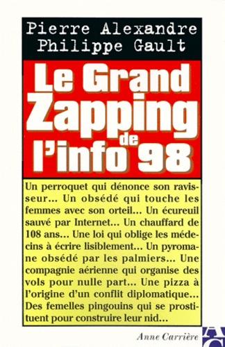 Philippe Gault et Pierre Alexandre - Le grand zapping de l'info 98.