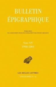 Philippe Gauthier - Bulletin épigraphique - Tome 14, 1998-2001.