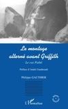 Philippe Gauthier - Le montage alterné avant Griffith - Le cas Pathé.