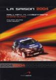 Philippe Gavard et Yves Bassot - La saison 2004 - Rallye-slalom-montagne Rhône-Alpes.