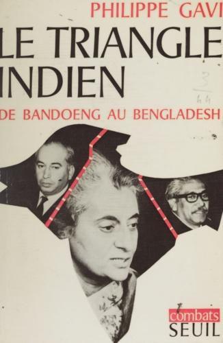 Le triangle Indien de Bandoeng au Bangladesh