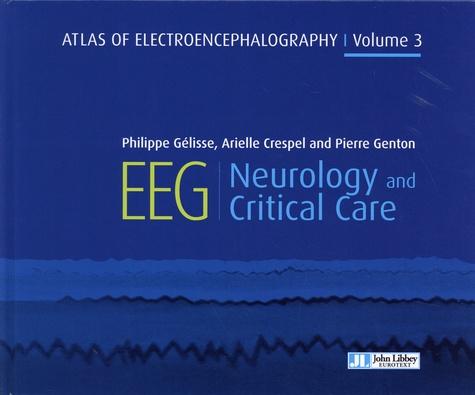 Atlas of Electroencephalography. Volume 3, Neurology and critical care