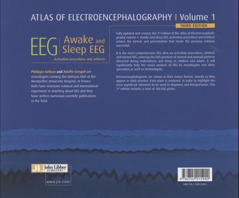 Atlas of Electroencephalography. Volume 1, Awake and Sleep EEG - Activation procedures and artifacts 3rd edition