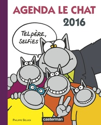 Agenda Le Chat 2016 Tel Pere Selfies Philippe Geluck Decitre