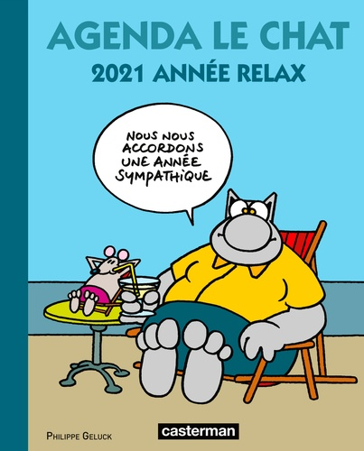 Agenda Le Chat. 2021 année relax  Edition 2021