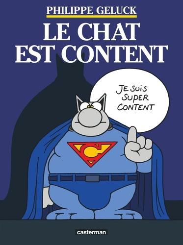 Philippe Geluck - Le Chat Tome 10 : Le Chat est content.