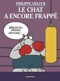 Philippe Geluck - Le Chat Tome 13 : Le Chat a encore frappé.