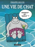 Philippe Geluck - Le Chat Tome 15 : Une vie de Chat.