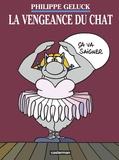 Philippe Geluck et Serge Dehaes - Le Chat Tome 3 : La vengeance du chat.
