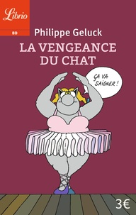 Philippe Geluck - Le Chat Tome 3 : La vengeance du chat.
