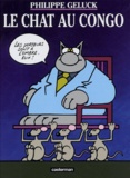 Philippe Geluck - Le Chat Tome 5 : Le Chat au Congo.