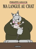 Philippe Geluck - Le Chat Tome 6 : Ma langue au Chat.