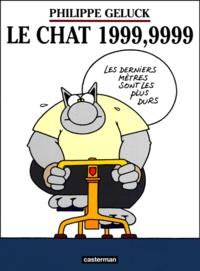 Philippe Geluck - Le Chat Tome 8 : 1999,9999.
