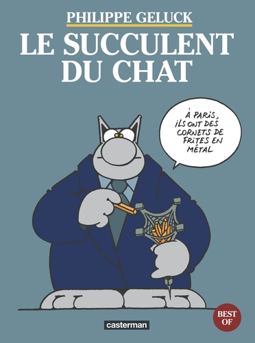 Philippe Geluck - Les Best of du Chat Tome 3 : Le succulent du Chat.