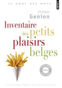 Philippe Genion - Inventaire des petits plaisirs belges.