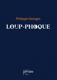Philippe Georges - Loup-Phoque.