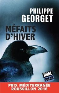 Philippe Georget - Méfaits d'hiver - Ou variations sur l'adultère et autre péchés véniels.