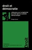 Philippe Gérard - Droit et démocratie - Réflexions sur la légitimité du droit dans la société démocratique.