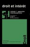 Philippe Gérard et  Collectif - Droit et intérêt - Volume 1, Approche interdisciplinaire.
