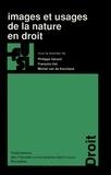 Philippe Gérard et  Collectif - Images et usages de la nature en droit.