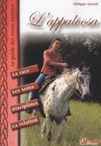 Philippe Gérard - L'Appaloosa.