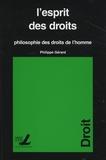 Philippe Gérard - L'esprit des droits - Philosophie des droits de l'homme.
