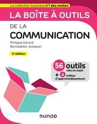 Philippe Gérard et Bernadette Jézéquel - La boîte à outils de la Communication - 4e éd..